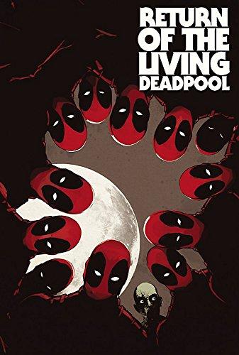 Return Of The Living Deadpool