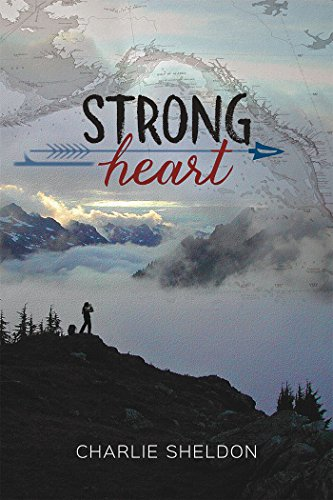 Strong Heart (English Edition) par Charlie Sheldon