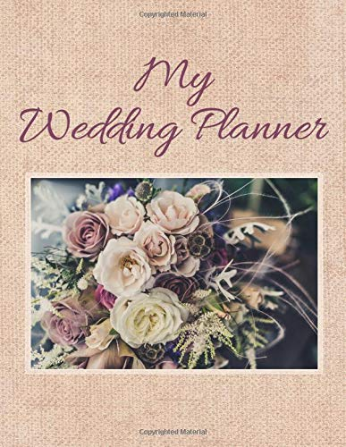Rustic Burlap Lace Wedding Planner and Organizer: Detailed Wedding Organizing & Planning Book to help you plan the PERFECT day! Checklists, Invitation Lists, Gift Registries, Journal pages and more!