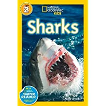 National Geographic Kids Readers: Sharks (National Geographic Kids Readers: Level 2)