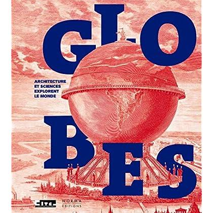 Le Globe et l'Architecte