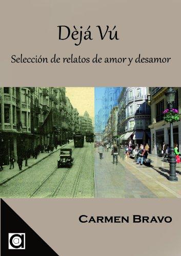 Dèjá vú: Selección de relatos de amor y desamor (Un libro en el bolsillo)