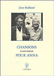 Chansons pour Anna : Et contre-chansons