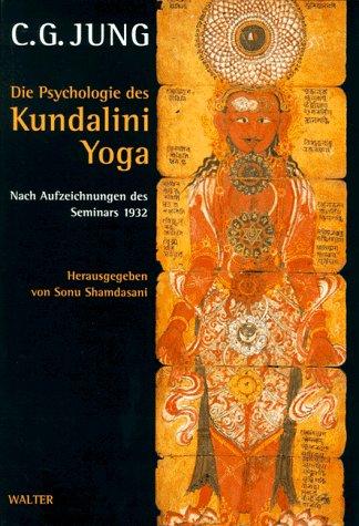Die Psychologie des Kundalini-Yoga.
