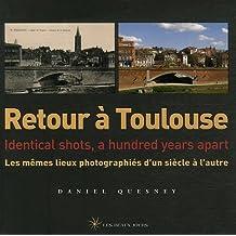 Retour à Toulouse