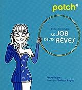PATCH PR TROUVER JOB SES REVES