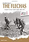 The Flechas: Insurgent Hunting in Eastern Angola, 1965?1974 (Africa@War) by John P. Cann(2014-10-19) -