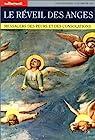 Le réveil des anges. Messagers des peurs et des consolations par Autrement