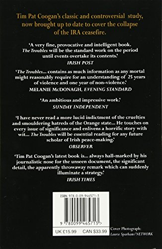 The Troubles: Ireland's Ordeal 1966-1995 and the Search for Peace: Ireland's Ordeal, 1969-96, and the Search for Peace