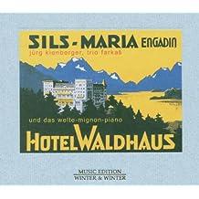 Hotel Waldhaus, Sils Maria