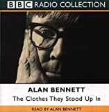 The Clothes They Stood Up In (BBC Radio Collection)