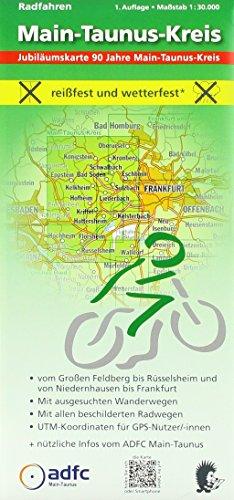 Radfahren - Main-Taunus-Kreis: Maßstab 1:30.000 - reißfest und wetterfest - Vom Großen Feldberg bis Rüsselsheim und von Niedernhausen bis Frankfurt - ... mit ADFC-Tourenvorschlägen (Kreis Großen)