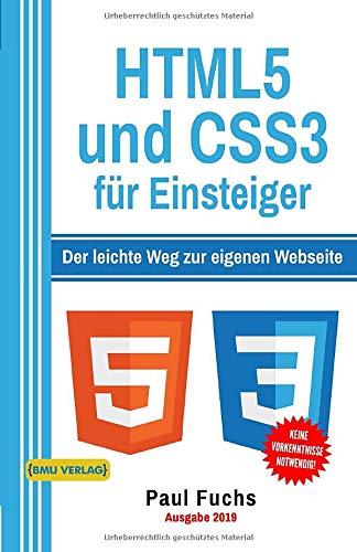 HTML5: und CSS3 für Einsteiger (Einfach Programmieren lernen, Band 7)