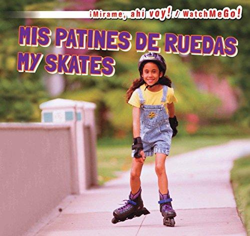 MIS Patines de Ruedas / My Skates (Mirame, Ahi Voy! / Watch Me Go!) por Victor Blaine