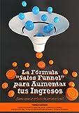 """La Fórmula """"Sales Funnel"""" para Aumentar tus Ingresos:..."""