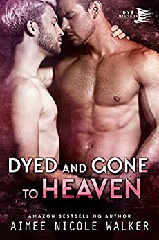Dyed and Gone to Heaven (Curl Up and Dye Mysteries, #3) (English Edition) di [Walker, Aimee Nicole ]