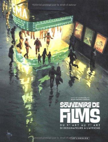 Souvenirs de films - tome 1 - FILM QUI A LE PLUS COMPTE (LE)