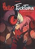 Hello Fucktopia (Linea Infinite)