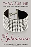 The Submissive (The Submissive Series, Band 1)