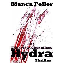 Die Lakeview-Chroniken - Hydra (Thriller) (German Edition)