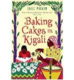 [(Baking Cakes in Kigali)] [ By (author) Gaile Parkin ] [July, 2009]