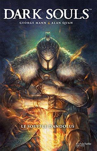 Dark Souls : Le souffle d'Andolus Groß-soufflé