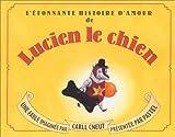 L'Etonnante Histoire d'amour de Lucien le chien