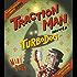 Traction Man Meets Turbodog