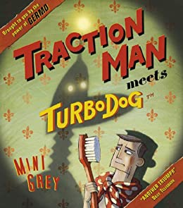 Traction Man Meets Turbodog by [Grey, Mini]