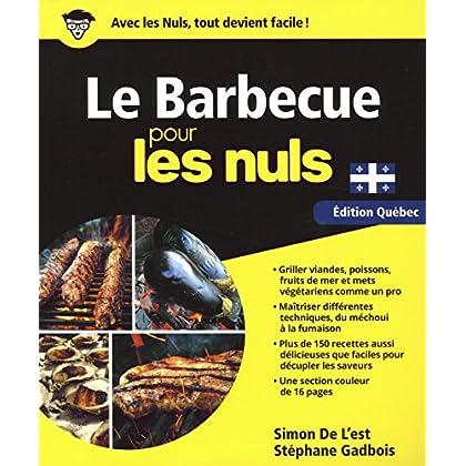 Le Barbecue pour les Nuls, édition Québec