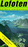 Lofoten selbst entdecken. 12 Wanderungen. 11 Routen - Michael Möbius, Annette Ster