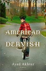American Dervish: A Novel by Ayad Akhtar (2012-01-09)