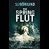 Die Springflut: Roman (Olivia Rönning & Tom Stilton 1)
