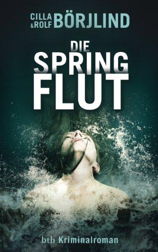 Die Springflut: Roman (Olivia Rönning & Tom Stilton 1): Alle Infos bei Amazon