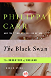 The Black Swan (The Daughters of England)