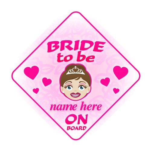Bride to Be On Board personnalisé Voiture Panneau Cadeau de mariage/cadeau
