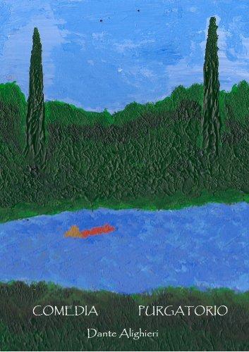 Comedia - El Purgatorio por Dante Alighieri