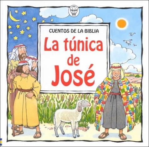 La Tunica De Jose / Joseph and His Amazing Coat