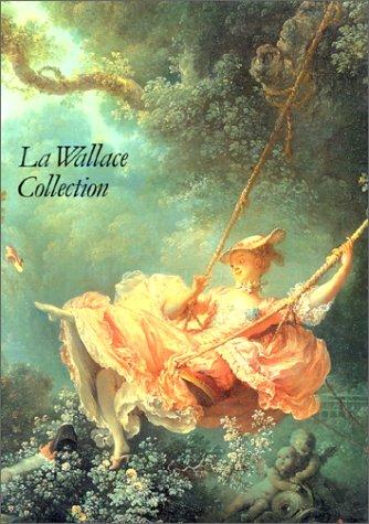 La Wallace collection par John Ingamells