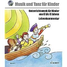 Musik voraus - Musik und Tanz für Kinder - Komplettpaket: Unterrichtswerk für Kinder von 6 bis 8 Jahren. Paket. (Musik und Tanz für Kinder - Grundausbildung)