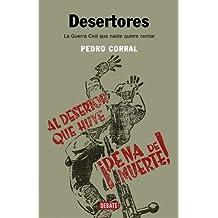 Desertores: La Guerra Civil que nadie quiere contar (HISTORIAS)
