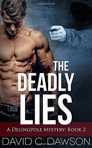 The Deadly Lies (The Delingpole Mysteries, Band 2)