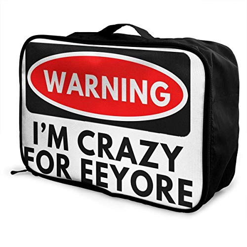 (Portable Luggage Duffel Bag Warning I'm Crazy for Eeyore Travel Bags Carry-on In Trolley Handle)