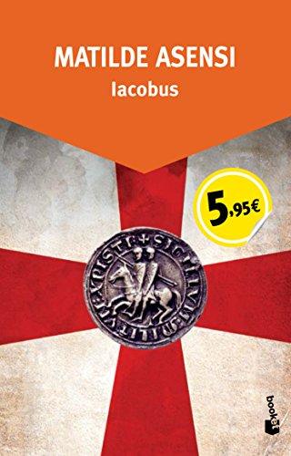 Iacobus (Especial Enero 2015) por Matilde Asensi
