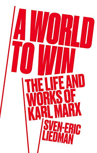 af1c92495b8b6f A World to Win: The Life and Works of Karl Marx eBook: Sven-Eric ...