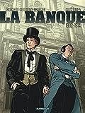 La banque, Tome 5 : Les chéquards de Panama