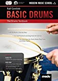 Basic Drums: The Drums Textbook. Schlagzeug. Lehrbuch mt CD + DVD.