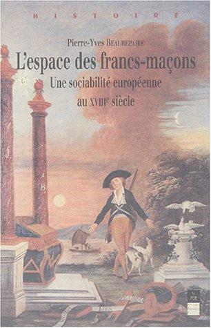 lespace-des-francs-macons-une-sociabilite-europeenne-au-xviiieme-siecle