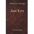 Jane Eyre (World Classics, Unabridged)