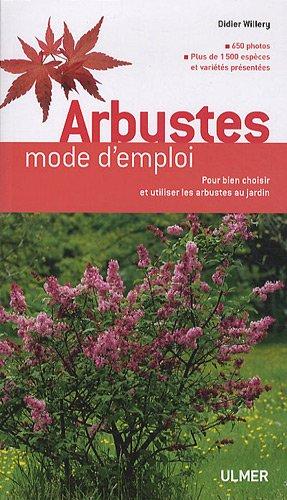 Arbustes. Mode d'emploi (NE)